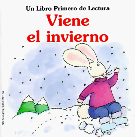 Viene el Invierno (First-Start Easy Readers) (Spanish Edition) (0816737274) by Janet Palazzo-Craig; Janet Craig