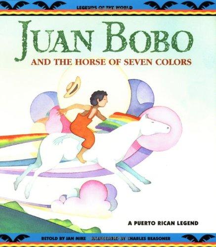 9780816737468: Juan Bobo and the Horse of Seven Colors (A Puerto Rican Legend)