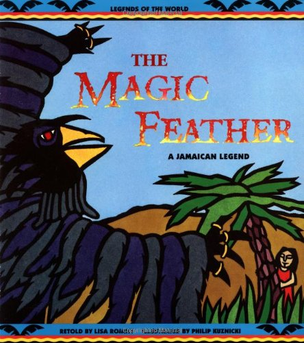 Magic Feather - Pbk (Legends of the: Lisa Rojany, Philip