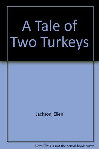 9780816737550: A Tale of Two Turkeys