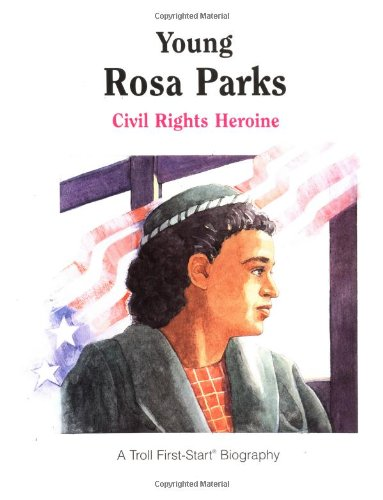 9780816737758: Young Rosa Parks: Civil Rights Heroine