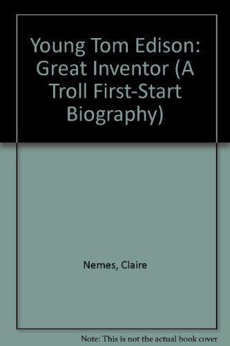 9780816737765: Young Tom Edison: Great Inventor (A Troll First-Start Biography)