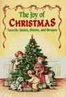 9780816737833: The Joy of Christmas: Favorite Stories, Poems, and Recipes