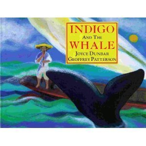 Indigo and the Whale (0816738025) by Dunbar, Joyce