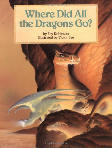 9780816738083: Where Did All the Dragons Go?