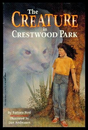 The Creature in Crestwood Park: Ford, Barbara;Troll Assoc