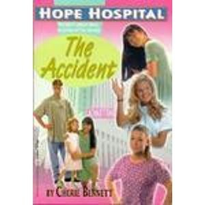 9780816739134: Accident, The (Hope Hospital)