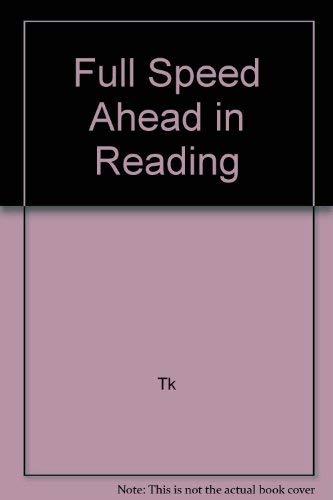 Full Speed Ahead in Reading (0816739439) by Tk