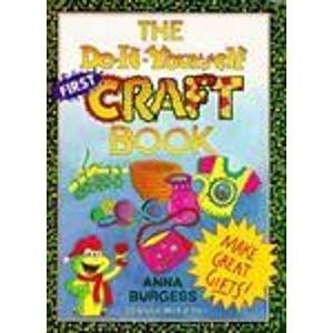 9780816739547: The Do-It-Yourself First Craft Book