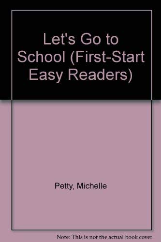 9780816739554: Let's Go to School Big Book (First-Start Easy Reader)
