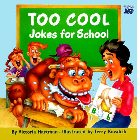 Too Cool Jokes for School: Hartman, Victoria