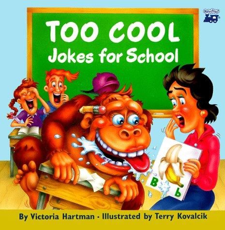 Too Cool Jokes for School: Hartman, Victoria