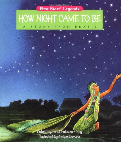How Night Came To Be - Pbk: Palazzo-Craig