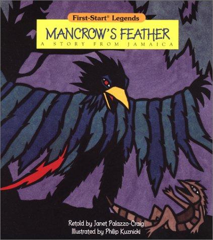 9780816739981: Mancrow'S Feather - Pbk (First-Start Legends)