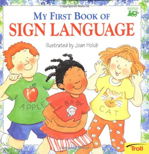 9780816740338: My First Book of Sign Language (Whistlestop Books; Troll Books)