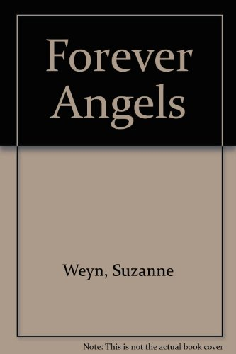 Forever Angels (9780816740345) by Suzanne Weyn