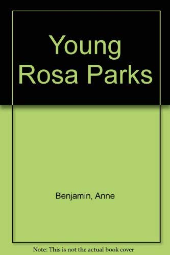 9780816741076: Young Rosa Parks