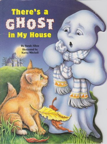There's a Ghost in My House (Nutshell Book) (9780816741137) by Sarah Albee; Kathy Mitchell