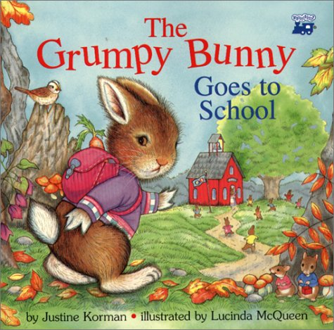 9780816741212: The Grumpy Bunny Goes To School
