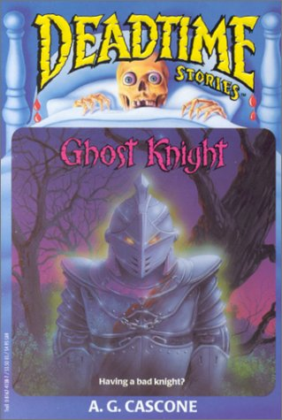 9780816741380: Ghost Knight (Deadtime Stories)