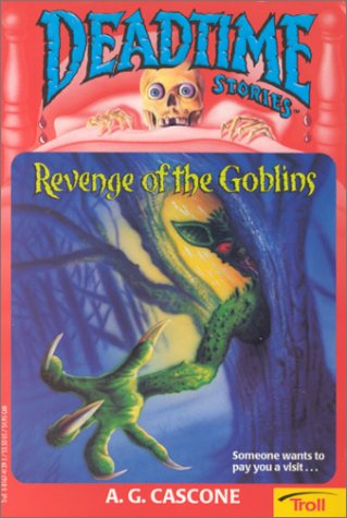 9780816741397: Revenge Of The Goblins (Deadtime Stories)