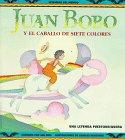 9780816741748: Juan Bobo: Y El Caballo De Siete Colores (Legends of the World)