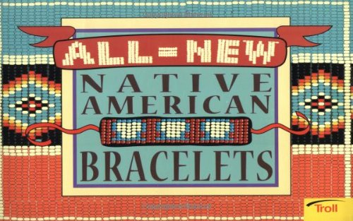 9780816742172: All-New Native American Bracelets
