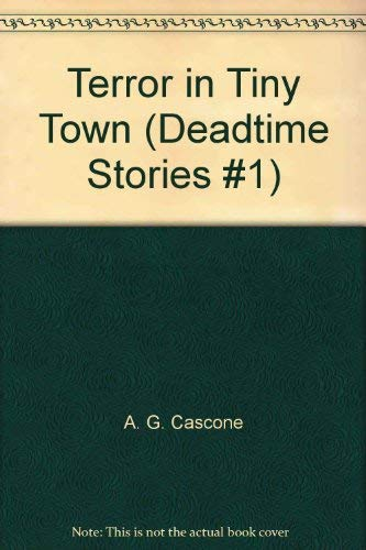9780816742585: Terror in Tiny Town (Deadtime Stories #1)