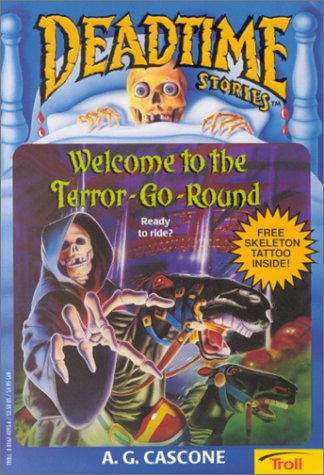 9780816742936: Welcome to the Terror-Go-Round (Deadtime Stories)