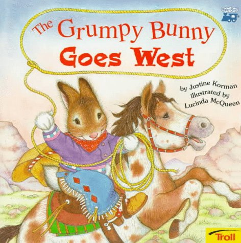 9780816742981: Grumpy Bunny Goes West