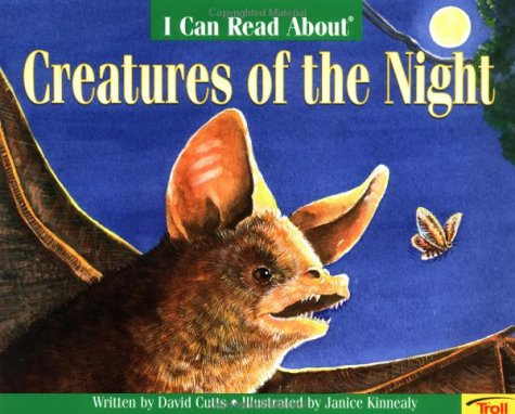 9780816743452: I Can Read About Creatures of the Night