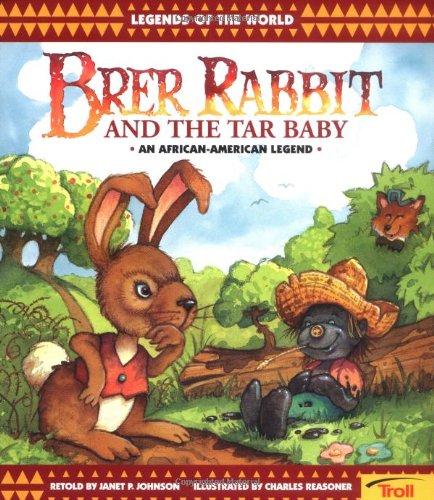 Brer Rabbit & The Tar Baby: Janet P. Johnson, Charles Reasoner
