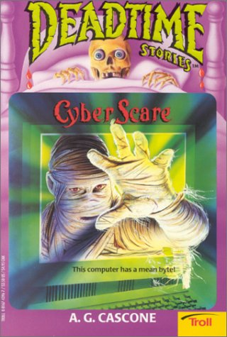 9780816743964: Cyber Scare (Deadtime Stories)