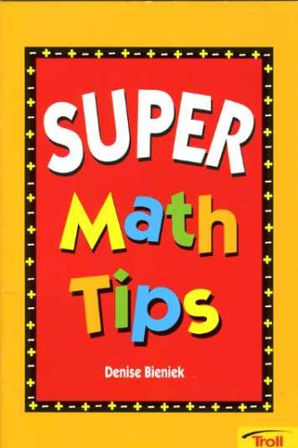 Super Math Tips: Bieniek, Denise