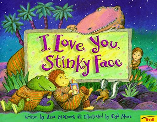 9780816744596: I Love You, Stinky Face