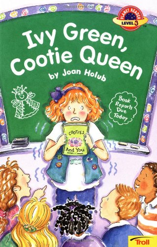 9780816745227: Ivy Green, Cootie Queen (Planet Reader, Level 3)