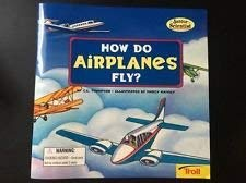 9780816747245: How do airplanes fly? (Junior scientist)