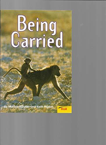Being Carried: Marilyn Woolley; Keith