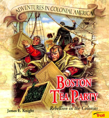 9780816748020: Boston Tea Party - Pbk (New Cover) (Adventures in Colonial America)