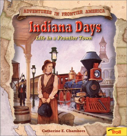 9780816748914: Indiana Days: Life in a Frontier Town