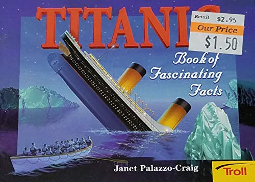 9780816749867: Titanic: Book of Fascinating Facts