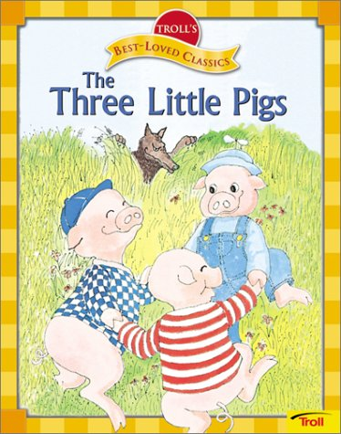 9780816752812: The Three Little Pigs (Troll's Best-Loved Classics)