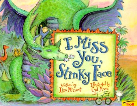 9780816756483: I Miss You, Stinky Face