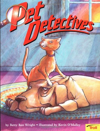 Pet Detectives (081675652X) by Betty Ren Wright
