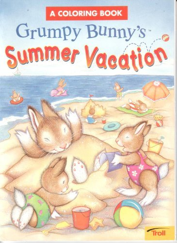 9780816762712: Grumpy Bunny'S Summer Vacation Coloring