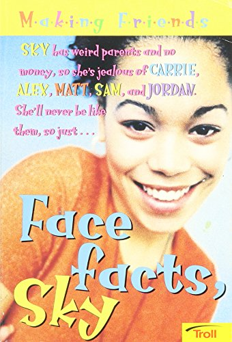 9780816762804: Face Facts, Sky (Making Friends)