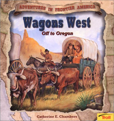9780816762941: Wagons West - Pbk (New Cover)