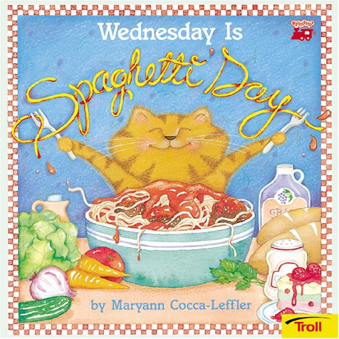 9780816763399: Wednesday Is Spaghetti Day