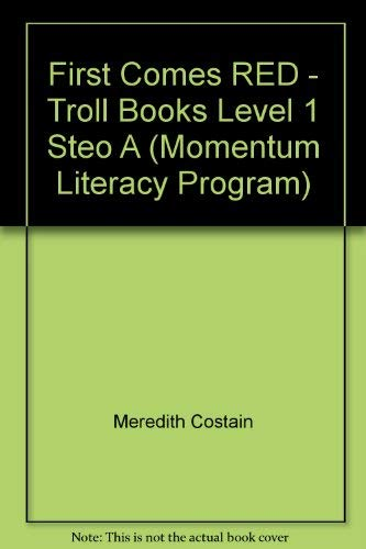 9780816764815: First Comes RED - Troll Books Level 1 Steo A (Momentum Literacy Program)