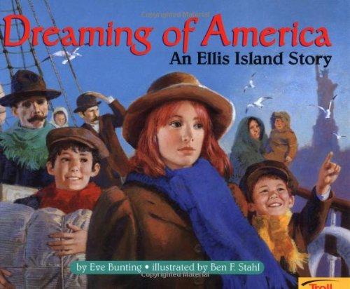 9780816765201: Dreaming Of America: An Ellis Island Story